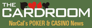 NorCal's POKER & CASINO News